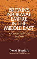 Britain s Informal Empire in the Middle East PDF
