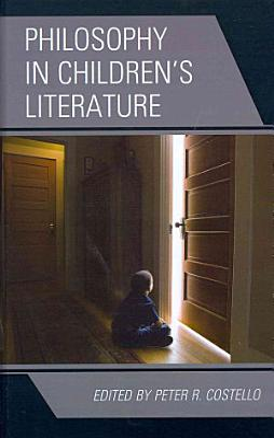 Philosophy in Children s Literature