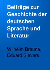 Beiträge zur Geschichte der deutschen Sprache und Literatur