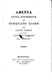 Aminta, Favola boschereccia, con altre poesie ed alcune latere inedite del medesimo