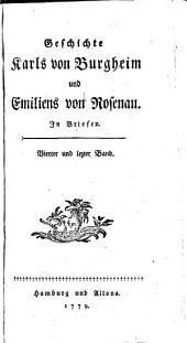 Geschichte Karls von Burgheim und Emiliens von Rosenau in Briefen: Band 4