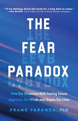 The Fear Paradox