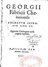 Georgii Fabricii ... poematum sacrorum libri XV
