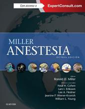 Miller. Anestesia + ExpertConsult: Edición 8