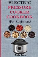 Electric Pressure Cooker Cookbook for Beginners PDF