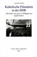 Katholische Filmarbeit in der DDR PDF