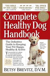 The Complete Healthy Dog Handbook PDF