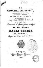 La conquista del Messico ballo storico in sei atti composto e diretto da Giovanni Briol