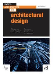 Basics Architecture 03  Architectural Design PDF