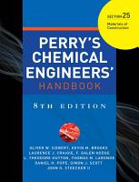 PERRY S CHEMICAL ENGINEER S HANDBOOK 8 E SECTION 25 MATERIALS OF CONSTRCTN  POD  PDF