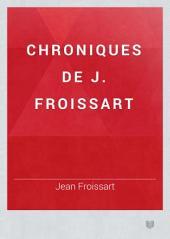 Chroniques de J. Froissart: Volume6