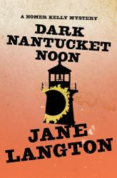 Dark Nantucket Noon Book PDF