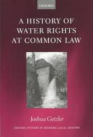 A History of Water Rights at Common Law PDF