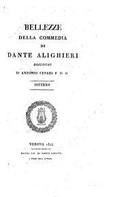 Bellezze della Commedia di Dante Alighieri, dialoghi: Volume 1