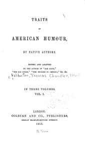 Traits of American Humor: Volume 1