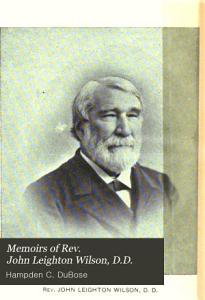 Memoirs of Rev  John Leighton Wilson PDF