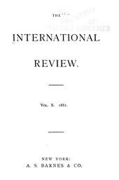 The International Review: Volume 10