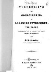 Verdediging van conscientie- en godsdienstvrijheid: pleitrede uitgesproken voor de Regtbank van eersten aanleg, te Middelburg