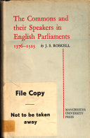 The Commons and Their Speakers in English Parliaments, 1376-1523