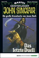 John Sinclair - Folge 0102: Das letzte Duell (3. Teil)