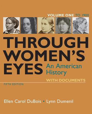 Through Women s Eyes  Volume 1