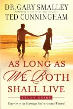 As Long As We Both Shall Live Study Guide PDF