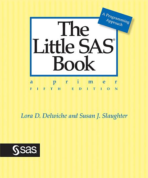 The Little Sas Book A Primer Fifth Edition