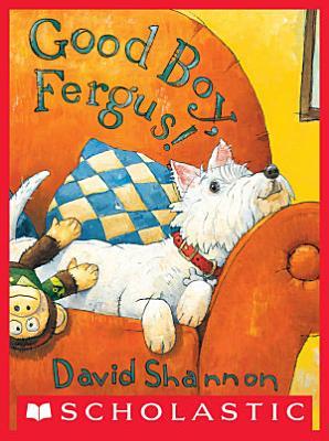 Good Boy  Fergus
