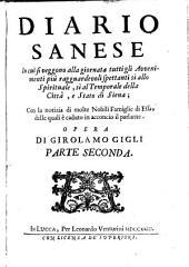 Diario sanese, in cui si veggono ... tutti gli avvenimenti ... della città, e stato di Siena, con la notizia di molte nobili famiglie di Essa
