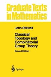 Classical Topology and Combinatorial Group Theory: Edition 2