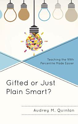 Gifted or Just Plain Smart