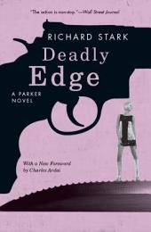 Deadly Edge: A Parker Novel