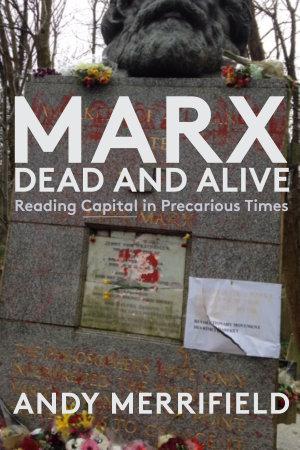 Marx  Dead and Alive PDF