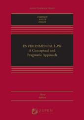 Environmental Law: A Conceptual and Pragmatic Approach, Edition 3
