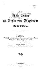 Das königlich Bayerische 10. Infanterie-Regiment Prinz Ludwig: Band 1