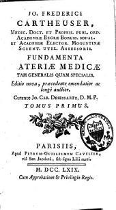 Fundamenta materiae medicae tam generalis quam specialis: Volume 1