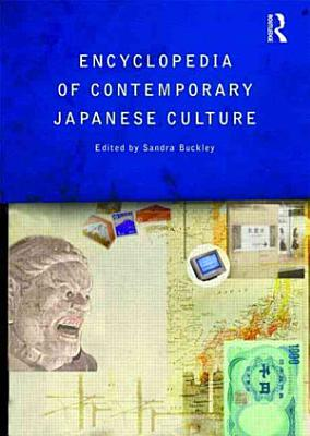 The Encyclopedia of Contemporary Japanese Culture PDF