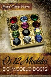 12 modelos e o modelo dos 12