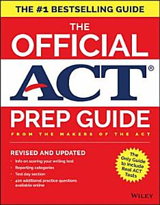 The Official ACT Prep Guide  2018 Edition  Book   Bonus Online Content  PDF