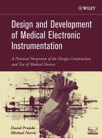 Design and Development of Medical Electronic Instrumentation PDF