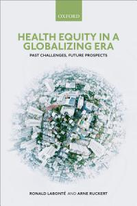 Health Equity in a Globalizing Era PDF