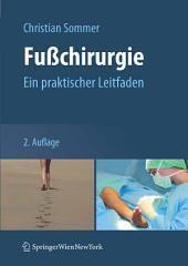 Fußchirurgie: Ein praktischer Leitfaden, Ausgabe 2