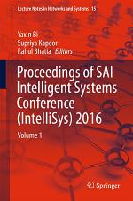 Proceedings of SAI Intelligent Systems Conference (IntelliSys) 2016