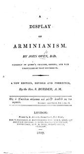 A Display of Arminianism. A new edition, revised ... by the Rev. S. Burder