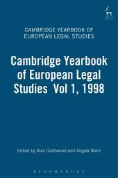 Cambridge Yearbook of European Legal Studies: Volume 1; Volume 1998