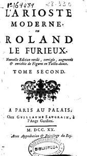 L'Arioste moderne, ou Roland le furieux. Tome Second