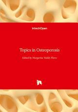 Topics in Osteoporosis