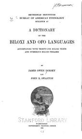 A Dictionary of the Biloxi and Ofo Languages: Accompanied with Thirty-one Biloxi Texts and Numerous Biloxi Phrases