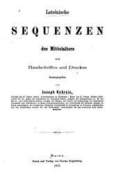 Lateinische Sequenzen des Mittelalters aus Handschriften und Drucken