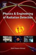 Physics and Engineering of Radiation Detection